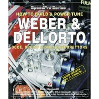 How To Build & Power Tune Weber DCOE/SP & Dellorto DHLA